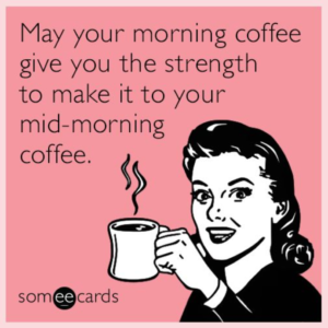 may your morning coffee give you strength meme